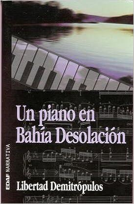 Descarga gratuita de libros de texto. Un piano en bahia desolacion PDF