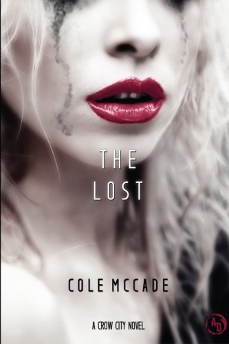 The Lost: A Crow City Novel