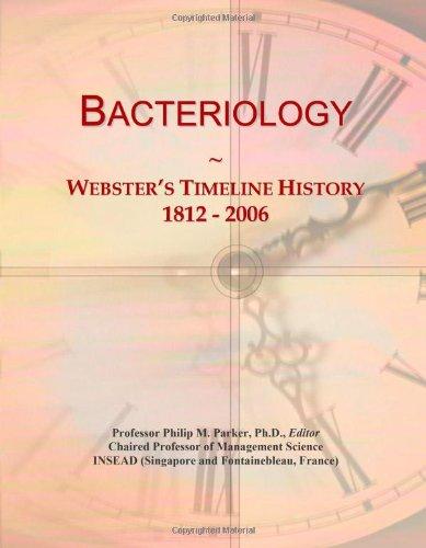 Bacteriology: Webster's Timeline History, 1812 - 2006
