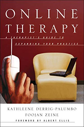 Online Therapy: A Therapist's Guide to Expanding Your Practice (Norton Professional Books)