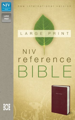 NIV, Reference Bible, Large Print, Imitation Leather, Burgundy PDF