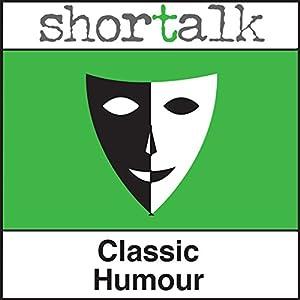 Shortalk Classic Humour Hörbuch