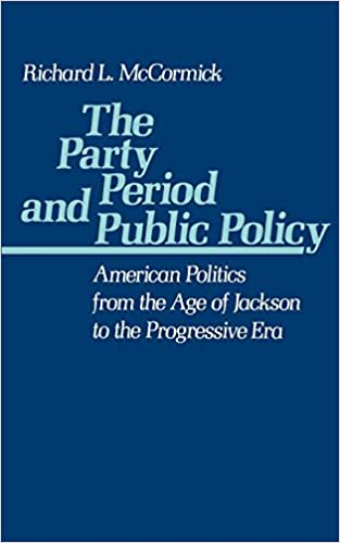 the party period and public policy mccormick richard l