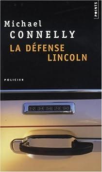 La défense Lincoln par Connelly