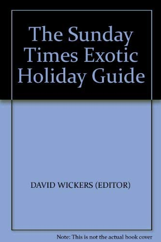 The Sunday Times Exotic Holiday Guide