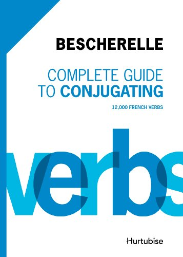 Complete guide to conjugating 12 000 french verbs