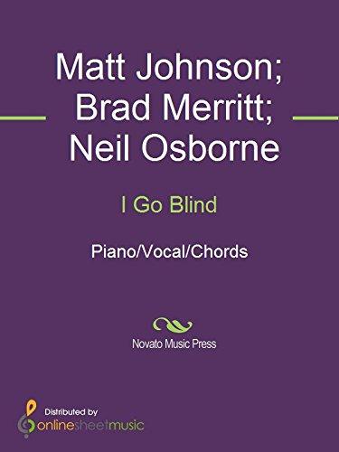 I Go Blind Kindle Edition By Brad Merritt Hootie The