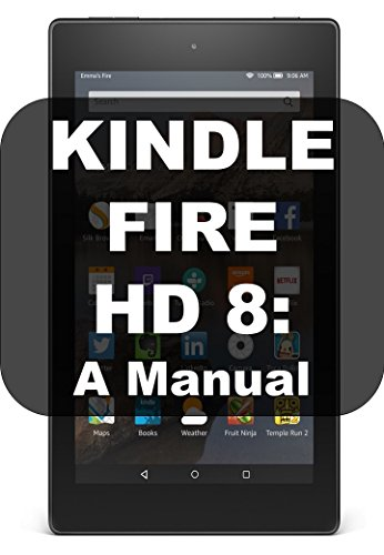 KINDLE FIRE HD 8: A MANUAL in USA