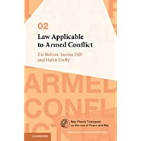 Image for Law Applicable to Armed Conflict (Max Planck Trialogues)