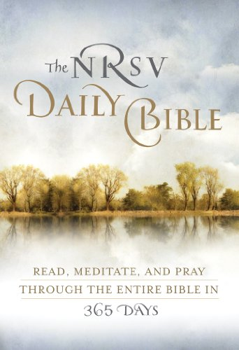 The NRSV Daily Bible: Read, Meditate, and Pray Through the Entire Bible in 365 Days cover