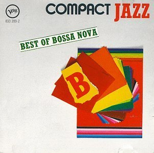 Compact Jazz: Best Of Bossa Nova by Baden Powell Various Artists