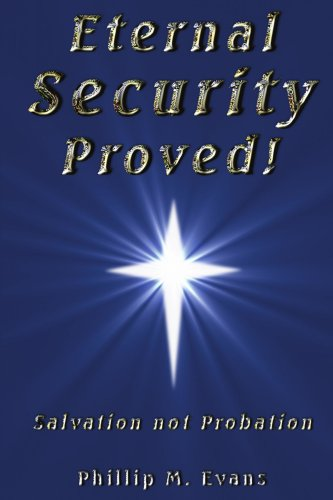 Eternal Security Proved!