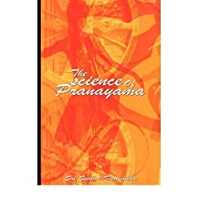 [ The Science of Pranayama Sivananda, Sri Swami ( Author ) ] { Paperback } 2008
