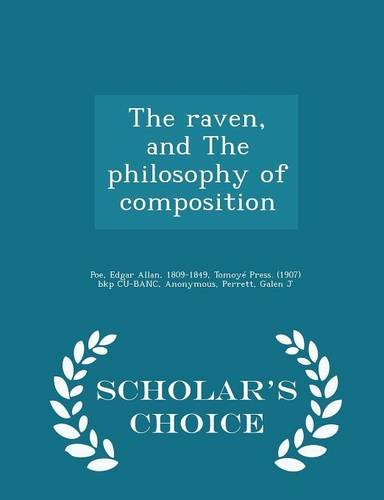 Download The raven, and The philosophy of composition - Scholar's Choice Edition PDF