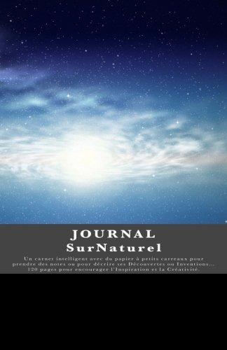 JOURNAL SurNaturel: Journal de bord / Carnet de voyage / Cahier quotidien - Design Unique (French Edition)