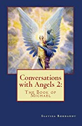 Conversations with Angels 2: The Book of Michael