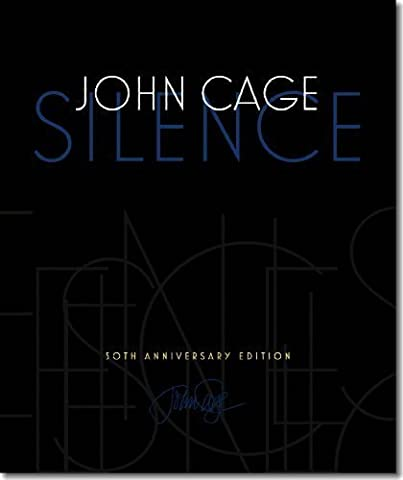 Silence by John Cage (2011) Hardcover