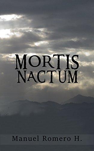 Mortis Nactum (Spanish Edition) by [Romero Hung, Manuel]