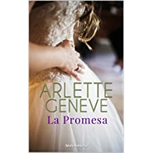 La Promesa : Relato romántico (Spanish Edition)