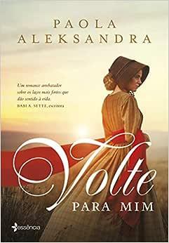 Volte para mim: Um romance - Livros na Amazon Brasil