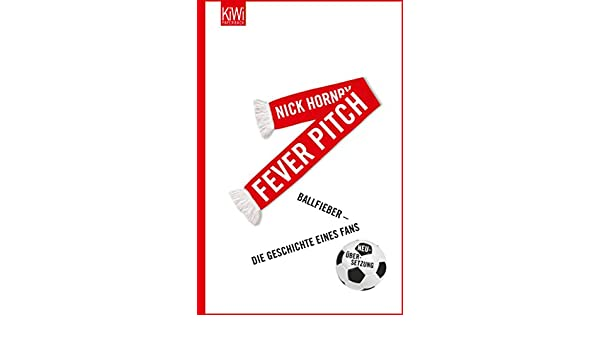 Nick Hornby Fever Pitch Ebook
