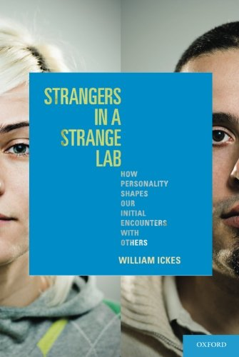 Strangers in a Strange Lab: How Personality Shapes Our Initial Encounters With Others