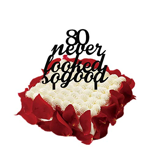 80 Never Looked So Good Cake Topper-Happy 80th Birthday/Wedding Anniversary Party Decor-Cheers to 80 Years Cake Topper-Black Color ()