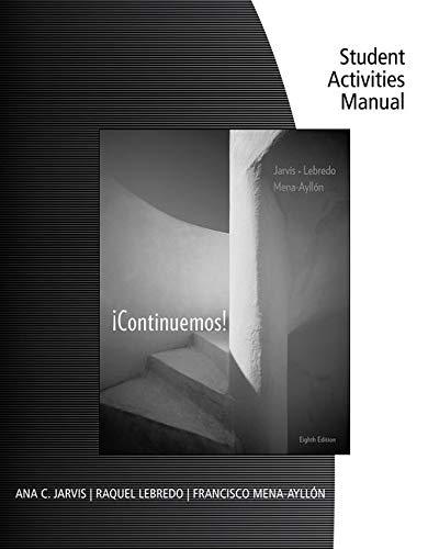 Student Activities Manual for Jarvis/Lebredo/Mena-Ayllon's Continuemos!, 8th
