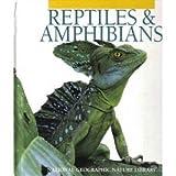 Amphibians, Reptiles (Nature library)