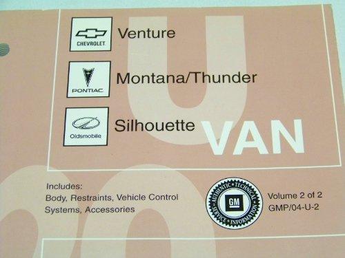 2004 Pontiac Montana/Thunder. Chevrolet Venture, Oldsmobile Silhouette Service Manual. Volume #2