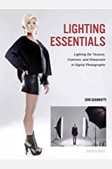Lighting Essentials: Lighting for Texture, Contrast, and Dimension in Digital Photography Paperback