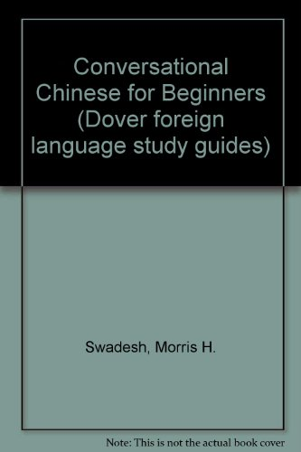 Conversational Chinese for Beginners (Dover foreign language study guides)