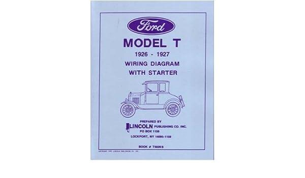 amazon com: 1926 1927 ford model t wiring diagrams schematics: automotive