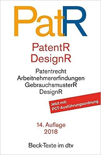 Cover des Buchs: Patent- und Designrecht: Textausgabe zum deutschen, europäischen und internationalen Patent-, Gebrauchsmuster- und Designrecht (dtv Beck Texte)