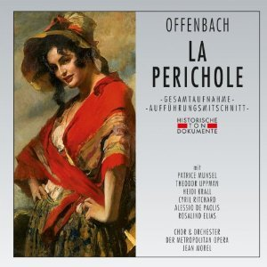 - Jacques Offenbach: La Perichole [ New York -- January 19, 1957: Patrice Munsel, Theodor Uppman, Cyril Ritchard, Alessio De Paolis, Ralph Herbert, Heidi Krall, Madelaine Chambers, Rosalind Elias, Paul Franke; Jean Morel] [Performed in English]