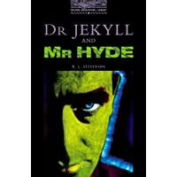 Dr. Jekyll and Mr Hyde: 4 (2000) (Oxford Bookworms Library)