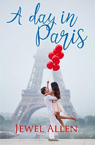 A day in Paris (Love Around the World Book (Around Jewel)