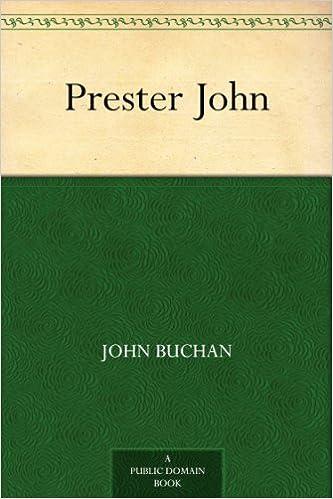 Fácil descarga gratuita de libros electrónicos en inglés.Prester John by John Buchan (Spanish Edition) CHM