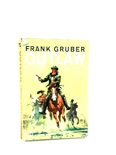 Outlaw, Gruber, Frank