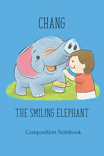 Chang The Smiling Elephant Composition -