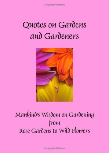 Quotes on Gardens and Gardeners