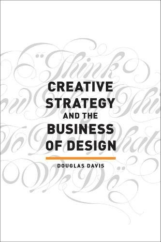 The 9 best creative strategy and business of design 2019