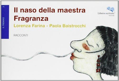 il-naso-della-maestra-fragranza