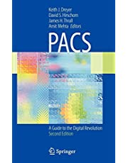 Pacs: A Guide to the Digital Revolution