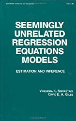 Seemingly Unrelated Regression Equations Models: Estimation and Inference (Statistics:  A Series of Textbooks and Monographs)