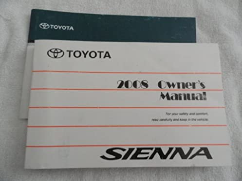 2008 toyota sienna owners manual toyota amazon com books rh amazon com toyota owners manual supplement toyota owners manual supplement