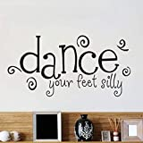yongkuiniubi Dancing Silly Feet Wall Stickers Quotes Swirl Font Wall Decals Vinyl Removable Creative Stickers Home Decor Bedroom Art 117X58CM