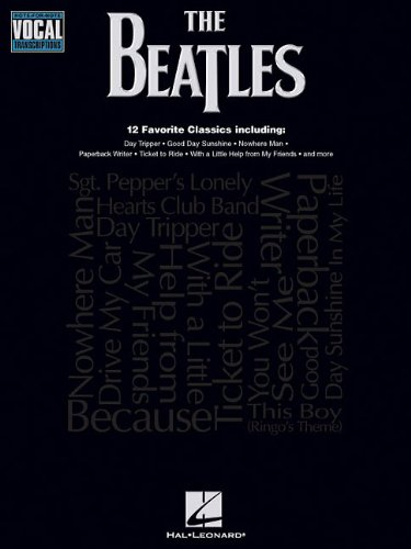 THE BEATLES                  NOTE FOR NOTE VOCAL          TRANSCRIPTIONS (Note Transcriptions Vocal)