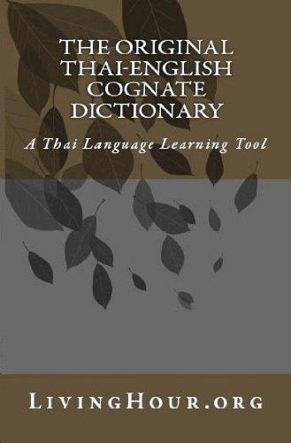 The Original Thai-English Language Cognate Dictionary & Learning Tool