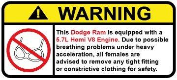 (Dodge Ram 5.7L Hemi V8 Funny no bra warning decal, perfect sticker gift)